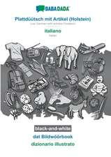 BABADADA black-and-white, Plattdüütsch mit Artikel (Holstein) - italiano, dat Bildwöörbook - dizionario illustrato