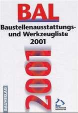 Baustellenausstattungs- und Werkzeugliste ( BAL) 2001