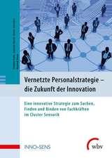 Vernetzte Personalstrategie - die Zukunft der Innovation
