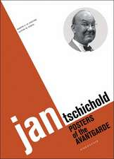 Jan Tschichold: Posters of the Avantgarde