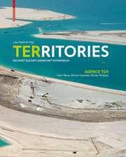 Territories: Die Stadt aus der Landschaft entwickeln