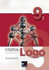 Mathe.Logo 9/I Realschule Bayern Arbeitsheft