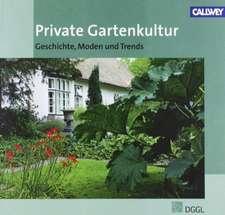 Private Gartenkultur
