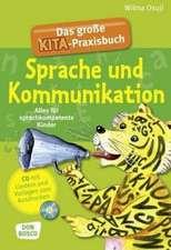 Das große Kita-Praxisbuch Sprache und Kommunikation
