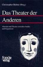 Das Theater der Anderen