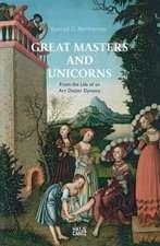 Great Masters and Unicorns