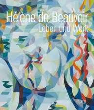 Helene de Beauvoir:  Das Talent Liegt in Der Familie