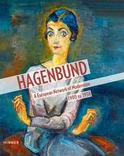 Hagenbund: A European Network of Modernism 1900 to 1938