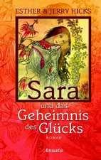 Sara und das Geheimnis des Glücks