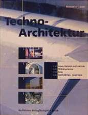 Techno-Architektur