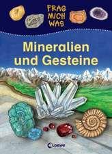 Frag mich was. Mineralien und Gesteine
