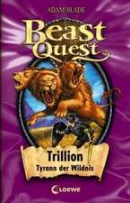 Beast Quest 12. Trillion, Tyrann der Wildnis