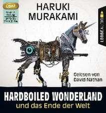 Hard-boiled Wonderland und Das Ende der Welt (3 MP3-CDs)