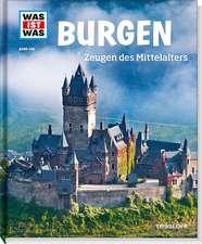 Burgen. Zeugen des Mittelalters