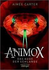 Animox 02. Das Auge der Schlange