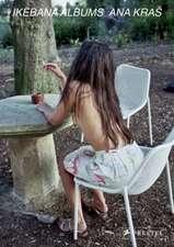 Ana Kra:  Ikebana Albums
