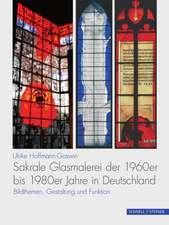 Sakrale Glasmalerei der 1960er bis 1980er Jahre in Deutschland