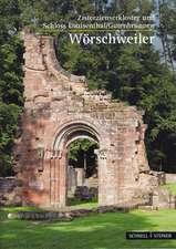 Worschweiler:  Zisterzienserkloster Und Schloss Louisenthal/Gutenbrunnen