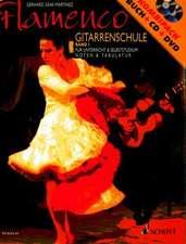 Flamenco Gitarrenschule 1. Mit CD und DVD