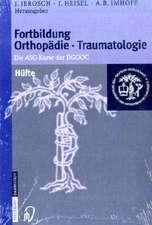 Fortbildung Orthopädie im Set: Bd.10 Wirbelsäule und Schmerz - Bd.11 Hüfte - Bd.12 Knie