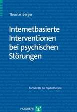 Internetbasierte Interventionen bei psychischen Störungen