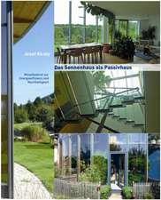 Das Sonnenhaus als Passivhaus