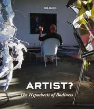 Artist?:  A New Approach to Understanding the Artist and Art