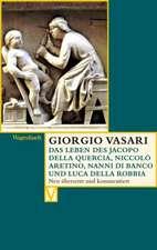 Das Leben des Jacopo della Quercia, Niccolò Aretino, Nanni di Banco und Luca della Robbia