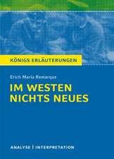 Im Westen nichts Neues von Erich Maria Remarque. Textanalyse und Interpretation