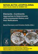 Elements - Continents. Approaches to Determinants of Environmental History and their Reifications