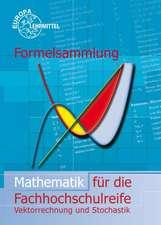 Formelsammlung Mathematik für die Fachhochschulreife