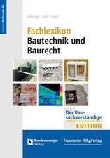 Fachlexikon Bautechnik und Baurecht