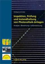 Inspektion, Prüfung und Instandhaltung von Photovoltaik-Anlagen.