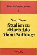Studien Zu Much ADO about Nothing