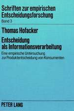 Entscheidung ALS Informationsverarbeitung