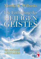 Die Enthüllung des Heiligen Geistes