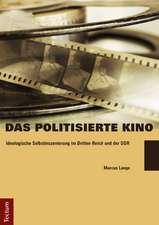 Das politisierte Kino