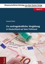 Die vertragsärztliche Vergütung in Deutschland auf dem Prüfstand