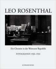 Leo Rosenthal:  Fotografien 1926-1933