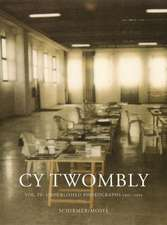 Cy Twombly, Volume 4:  Unpublished Photographs 1951-2011