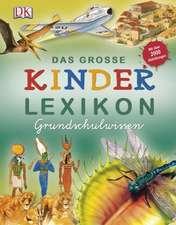 Das große Kinderlexikon Grundschulwissen