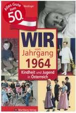 Kindheit und Jugend in Österreich: Wir vom Jahrgang 1964