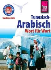 Reise Know-How Kauderwelsch Tunesisch-Arabisch - Wort für Wort