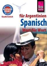 Reise Know-How Sprachführer Spanisch für Argentinien - Wort für Wort