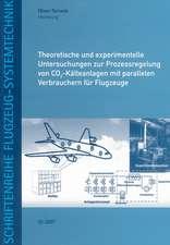 Theoretische und experimentelle Untersuchungen zur Prozessregelung von CO2-Kälteanlagen mit parallelen Verbrauchern für Flugzeuge