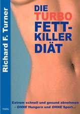 Die Turbo Fettkiller Diät