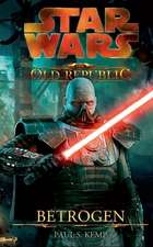 Star Wars The Old Republic 02 - Betrogen