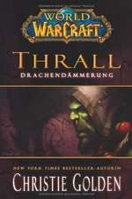 World of Warcraft - Thrall - Drachendämmerung