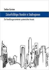 Zukunftsfähiges Handeln in Stadtregionen