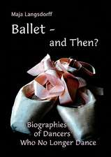Ballet - and Then ?